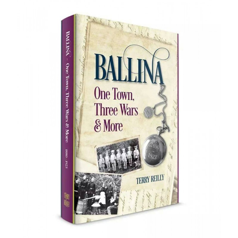 Ballina One Town, Three Wars & More (Hardback)