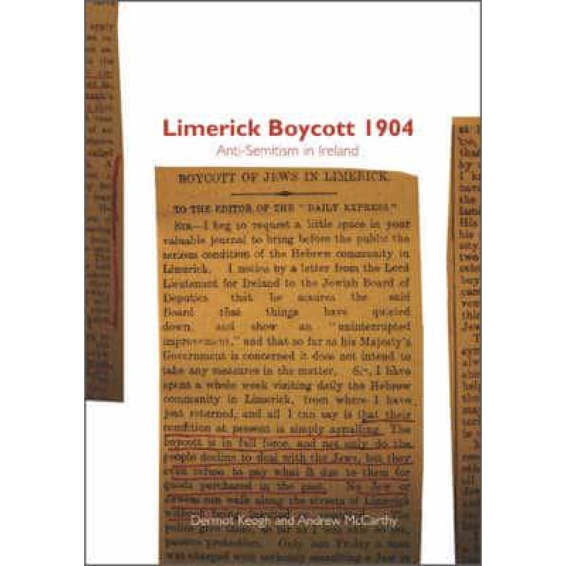 Limerick Boycott 1904: Anti-Semitism in Ireland