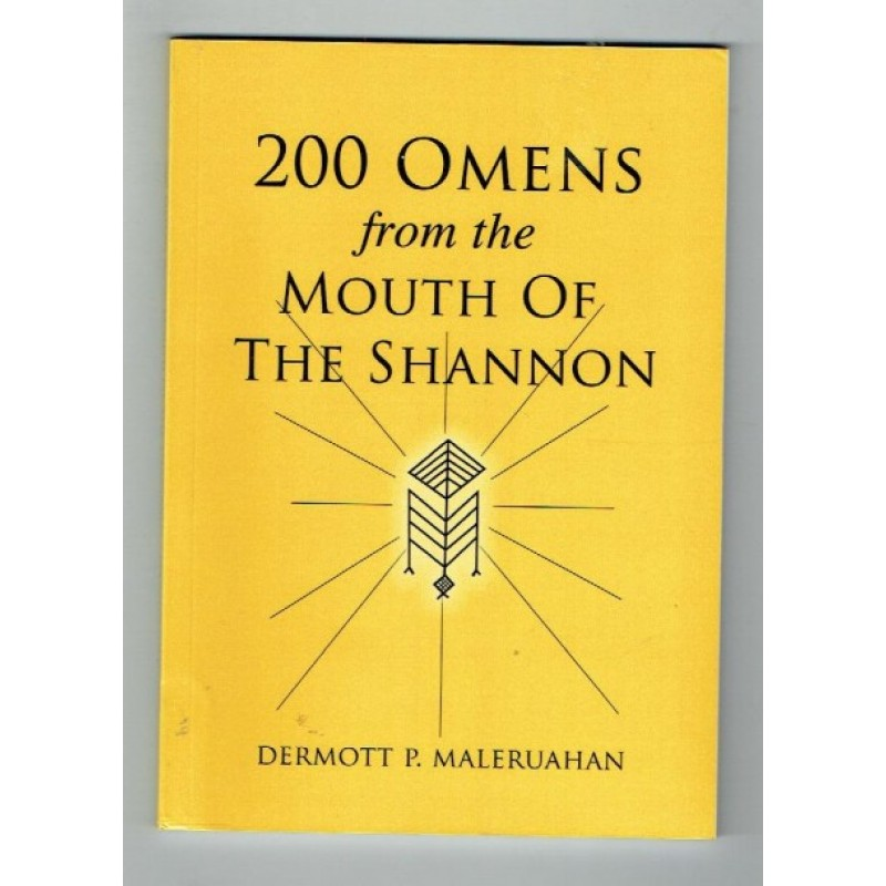 200 Omens from the Mouth of the Shannon