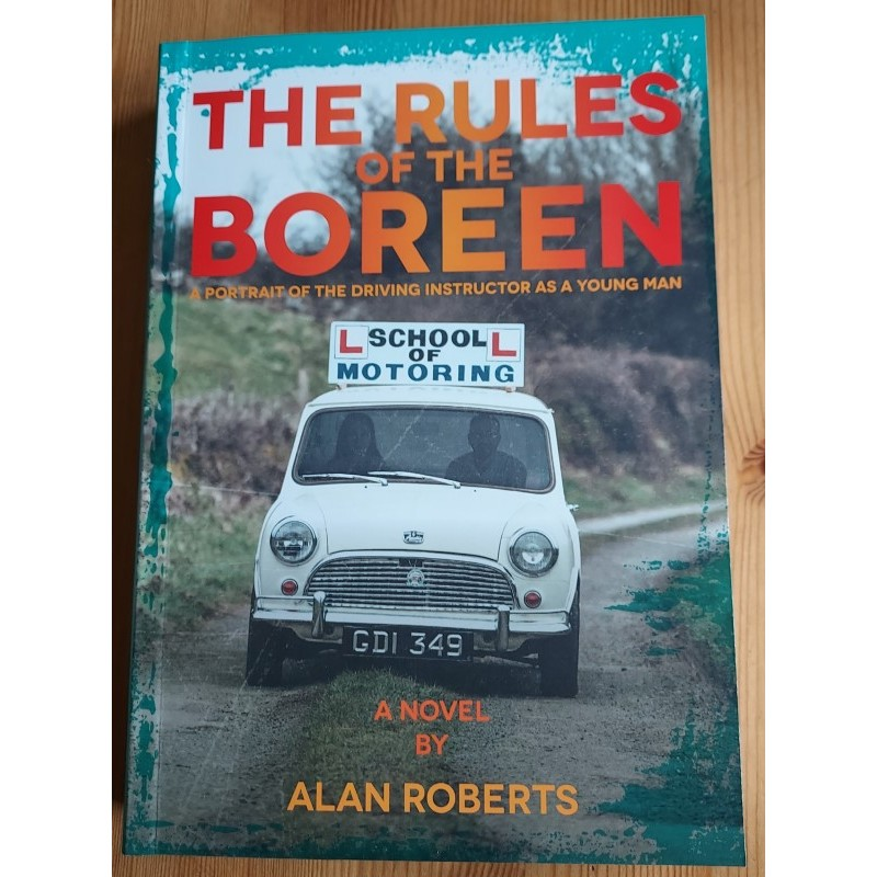 The Rules of the Boreen - A Portrait of the Driving Instructor as a Young Man