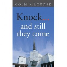 Knock......and still they come