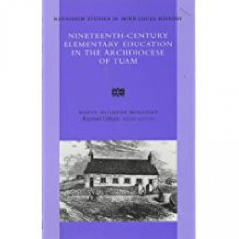 Nineteenth Century Elementary Education in the Archdiocese of Tuam