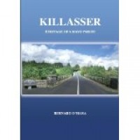 Killasser: Heritage of a Mayo Parish ( Hardback)