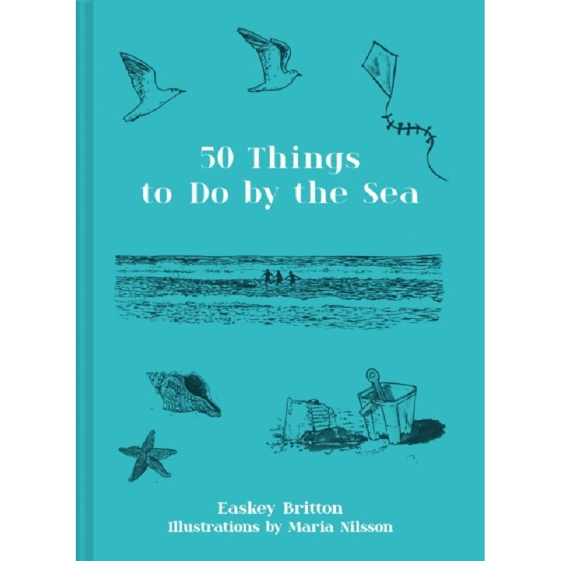 50 Things to Do by the Sea