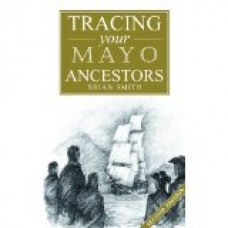 Tracing your Mayo Ancestors