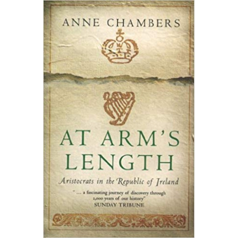 At Arm's Length - Aristocrats in the Republic of Ireland