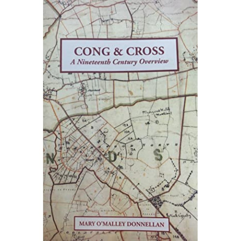 Cong and Cross, A Nineteenth Century Overview.