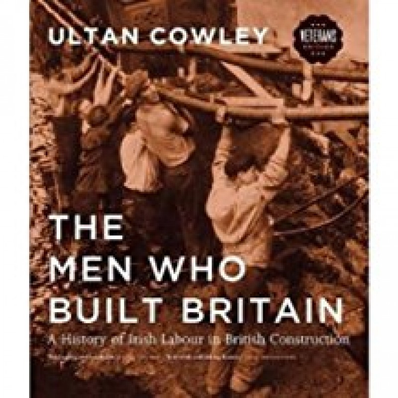 The Men who Built Britain ( Hardback )