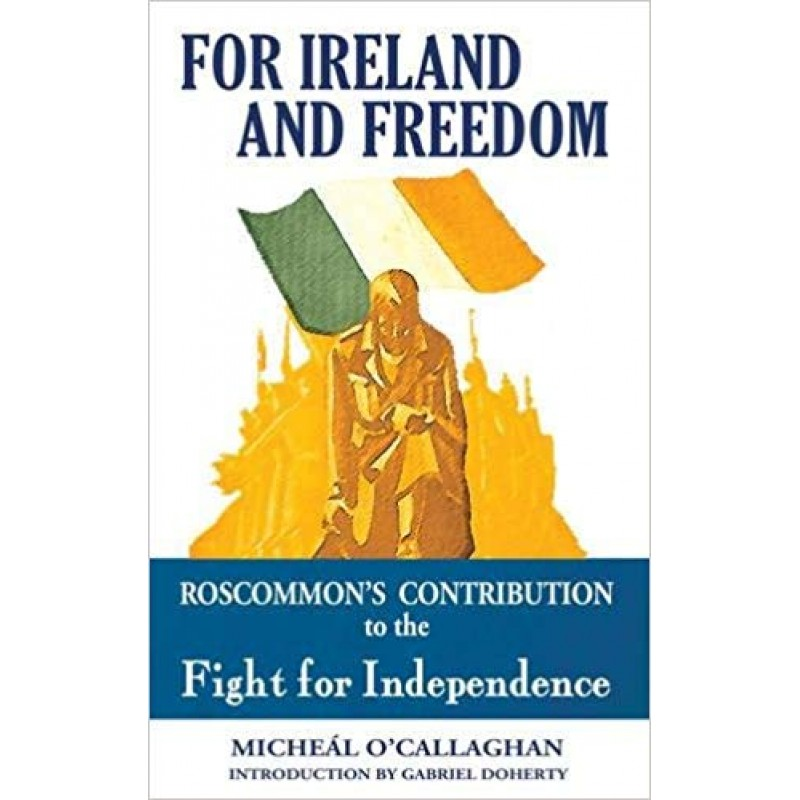 For Ireland and Freedom