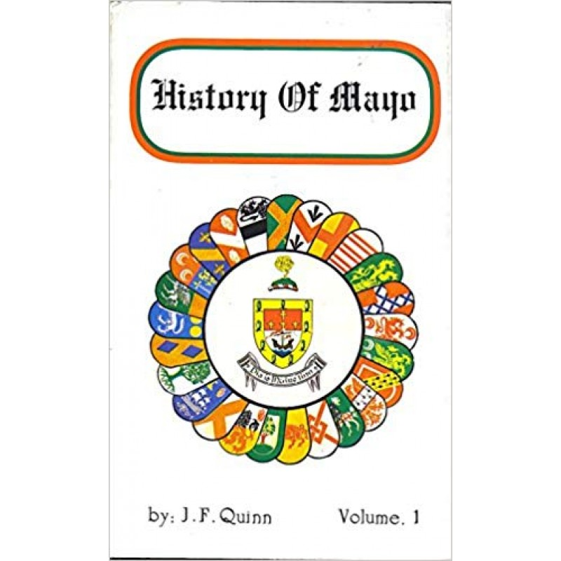The History of Mayo (Quinn) Volume 1