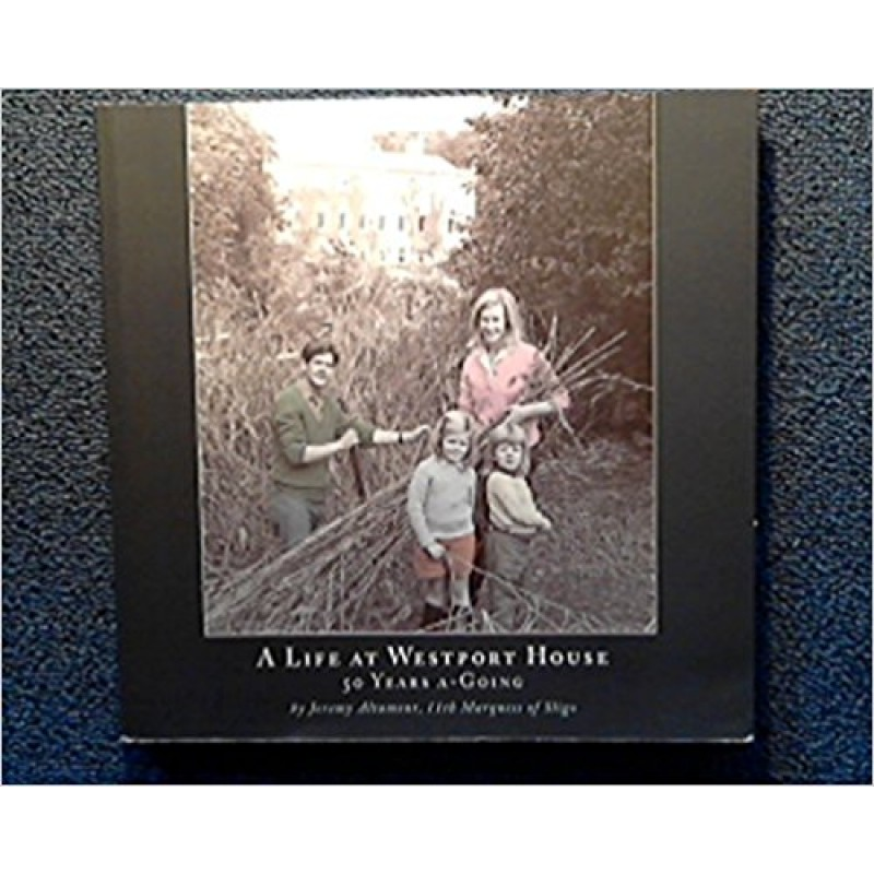 A Life at Westport House - 50 Years a Going