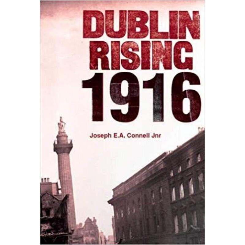 Dublin Rising - 1916