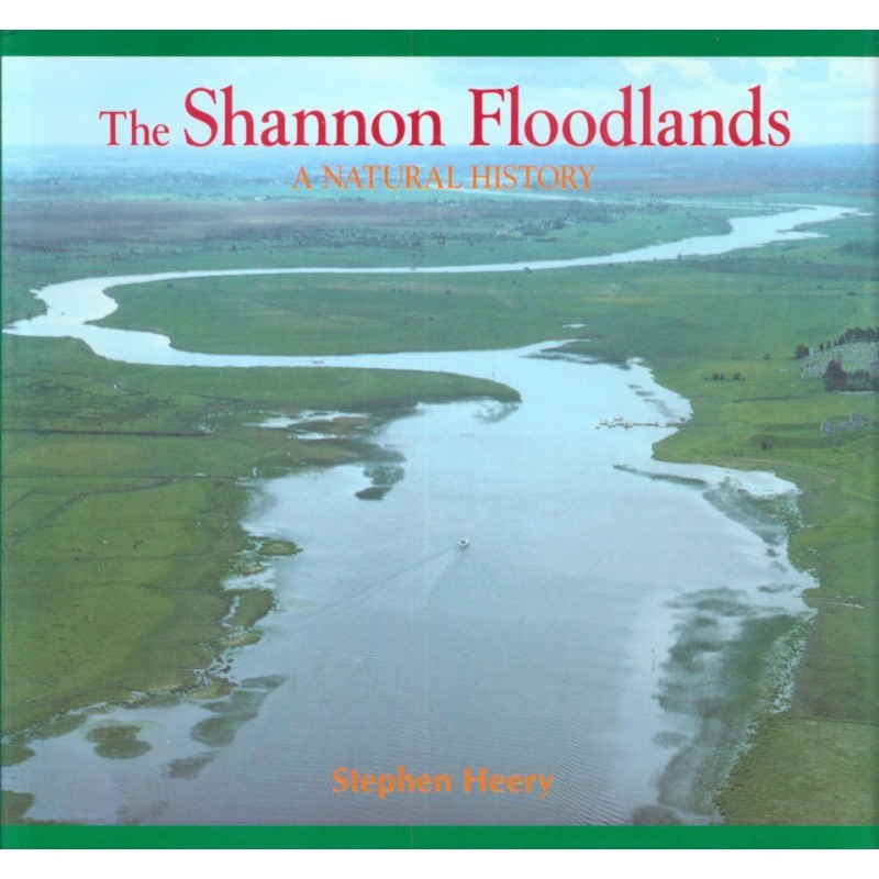 The Shannon Floodlands - A Natural History
