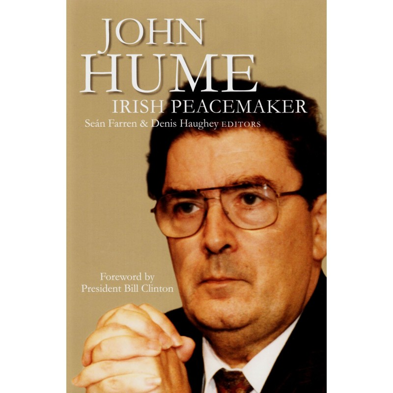 John Hume - Irish Peacemaker