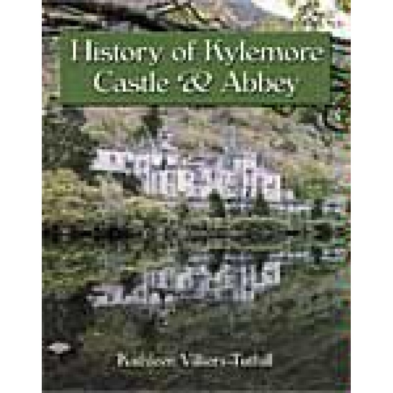 History of Kylemore Castle & Abbey