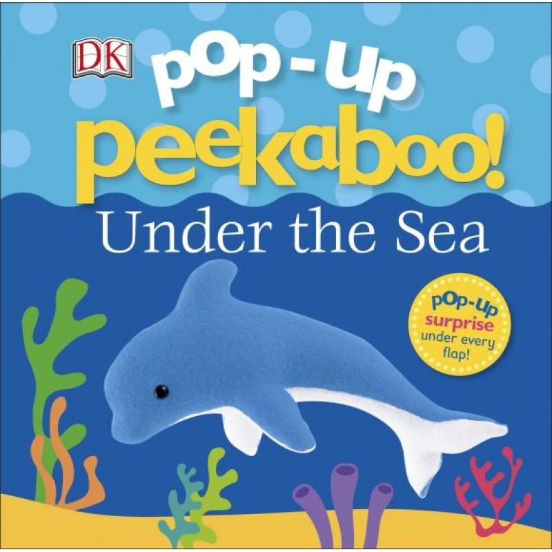 Pop-Up Peakaboo! Under the Sea