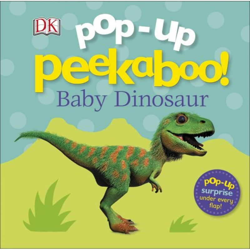 Pop-Up Peakaboo! Baby Dinosaur