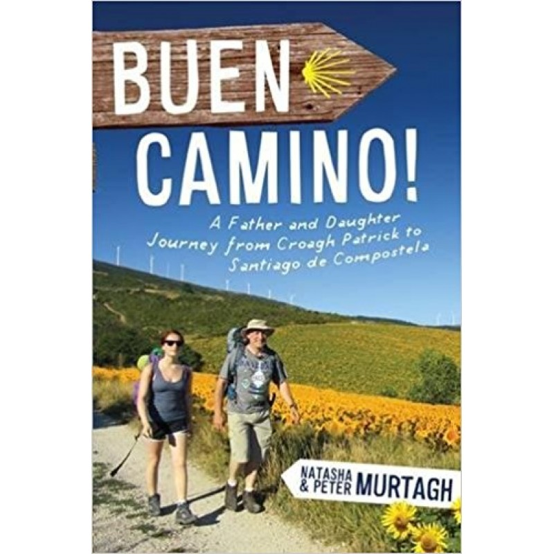 Buen Camino! Father-Daughter Journey from Croagh Patrick to Santiago de Compostela