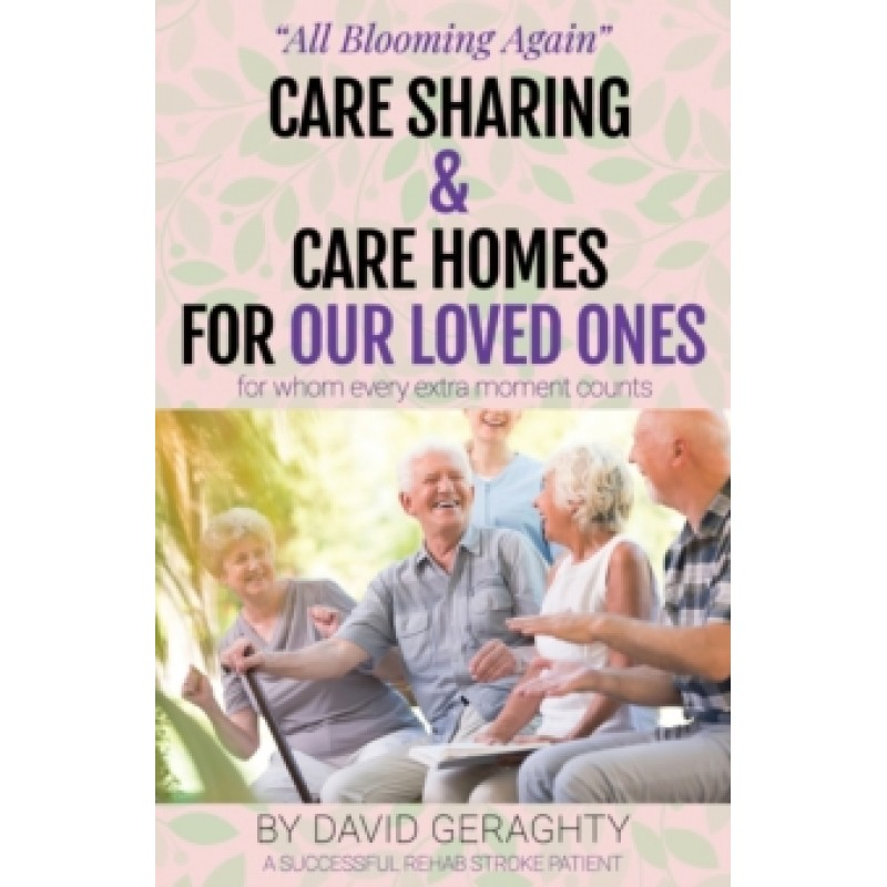Care Sharing & Care Homes for Our Loved Ones : Adult to Infant in 90 Seconds