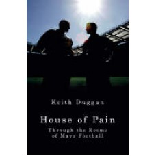House of Pain: Through the Rooms of Mayo Football