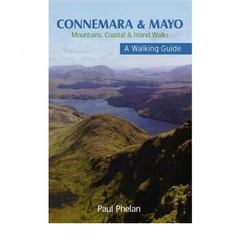 Connemara & Mayo - Mountain, Coastal and Island Walks, A Walking Guide