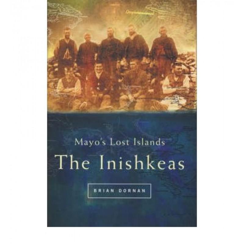 The Inishkeas - Mayo's Lost Islands
