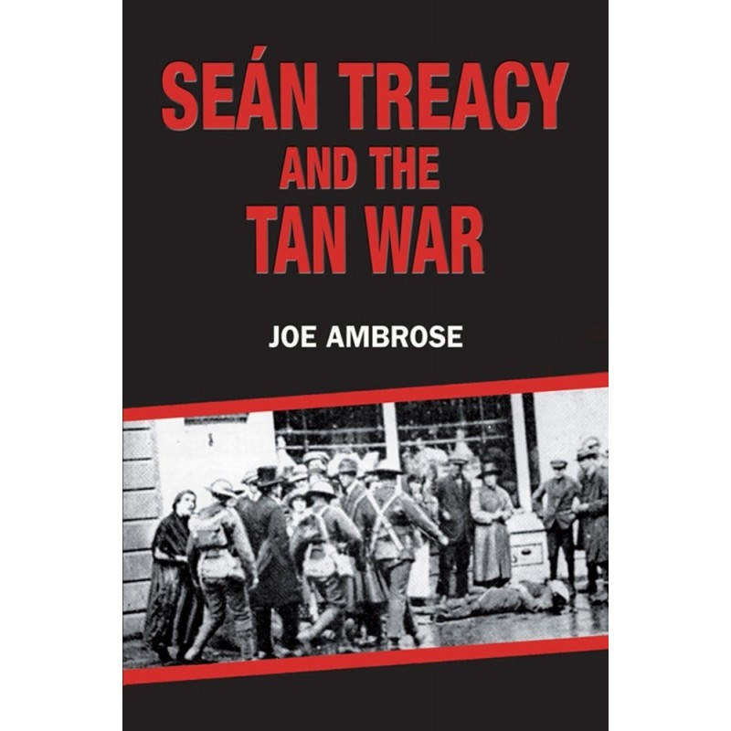 Sean Treacy and the Tan War