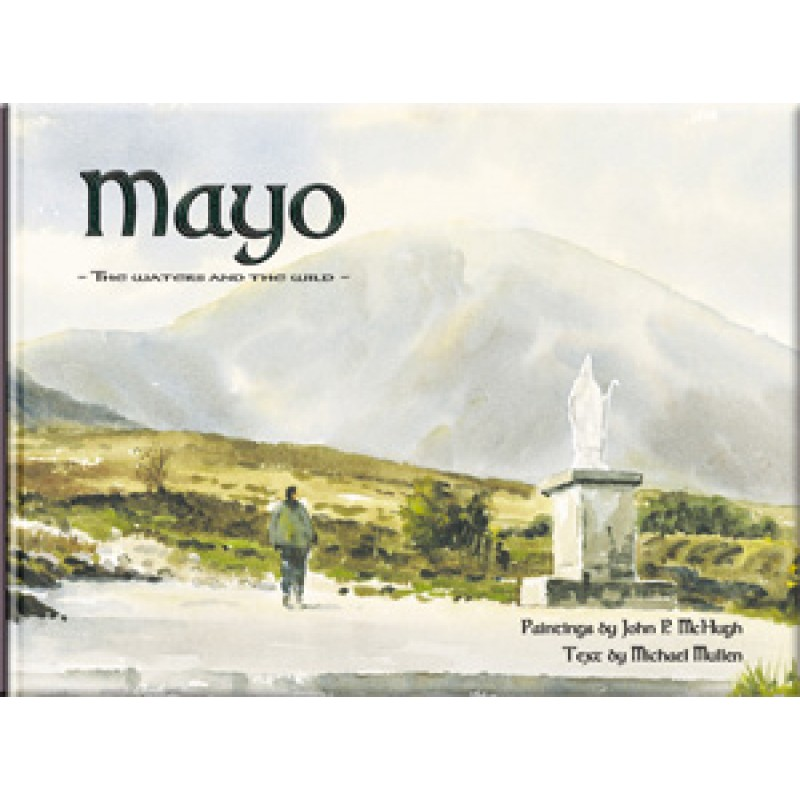 Mayo The Waters and The Wild