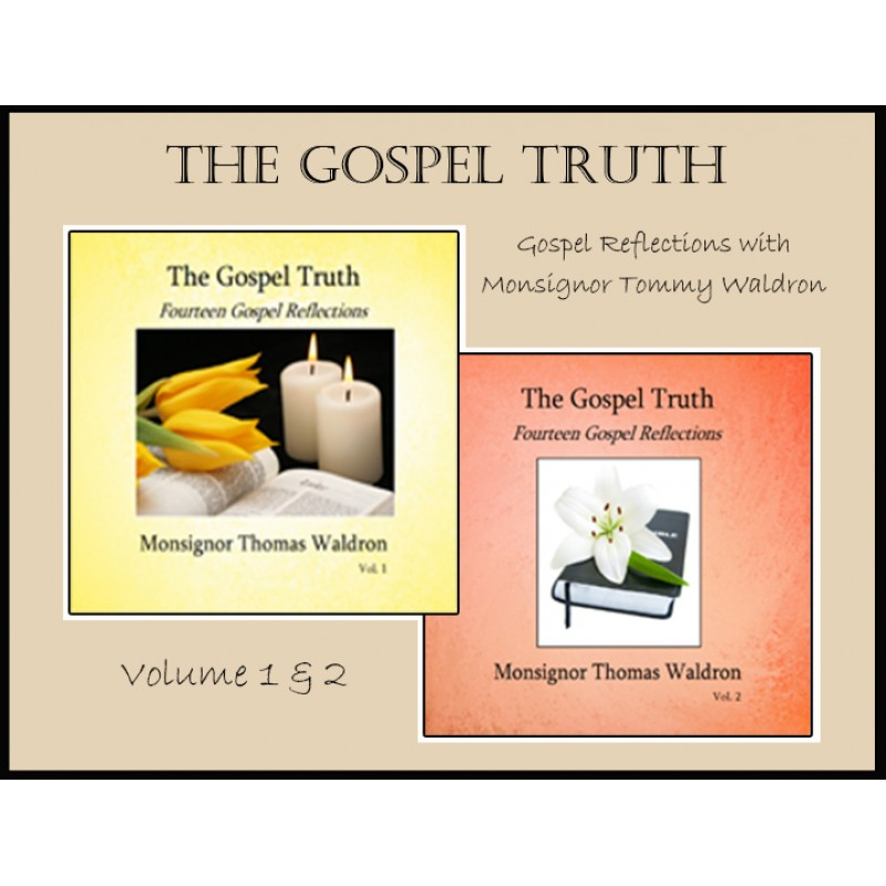 The Gospel Truth - Fourteen Gospel Reflections Vol.1