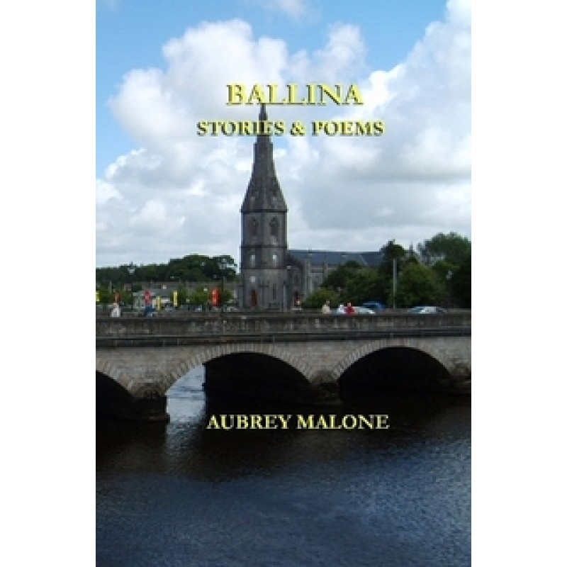 Ballina - Stories and Poems