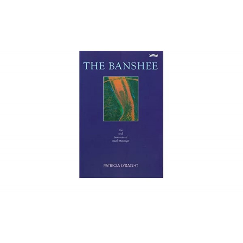 The Banshee: The Irish Supernatural Death Messenger