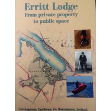 Erritt Lodge, From Private Property to Public space