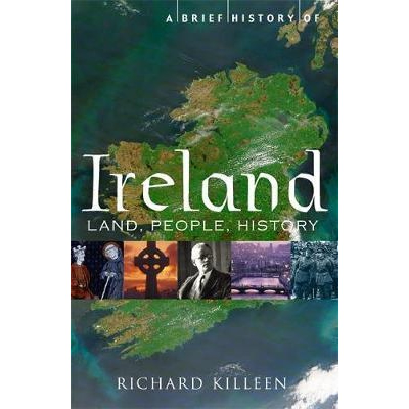 A Brief History of Ireland, Land, People, History