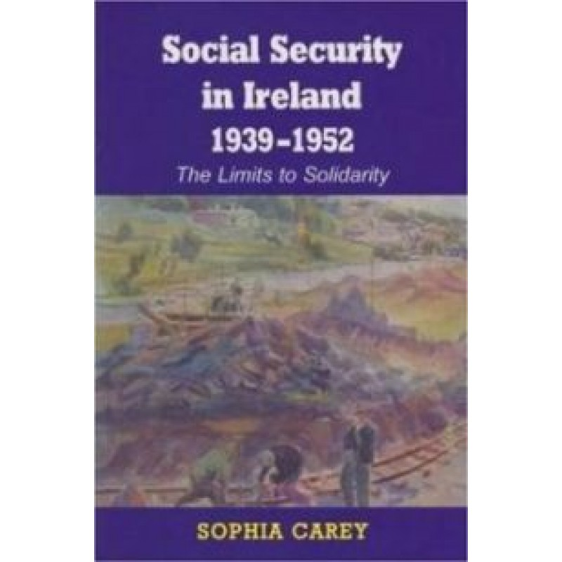 Social Security Development in Ireland 1939-52