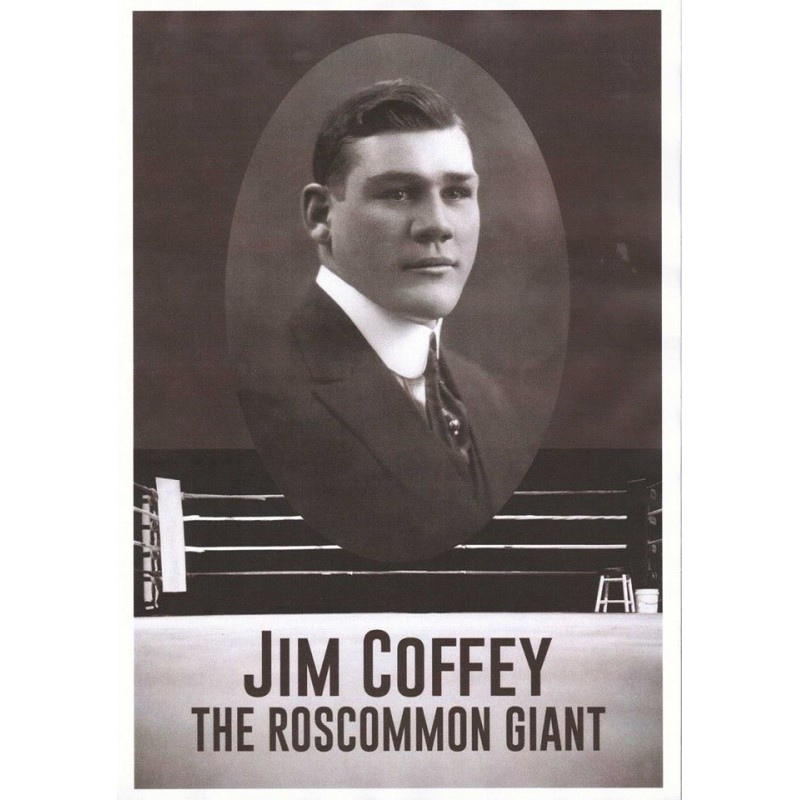 Jim Coffey The Roscommon Giant