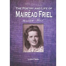 The Poetry and Life of Mairéad Friel