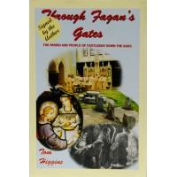 Through Fagan's Gates - The Parish of Castlebar Down the Ages