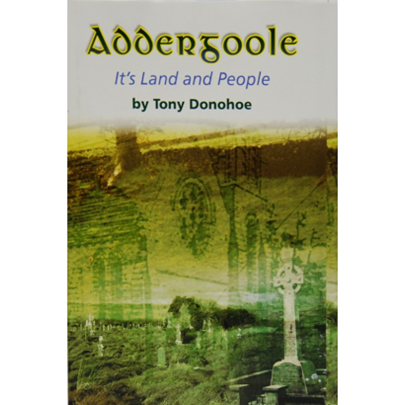Addergoole; Its Land and People