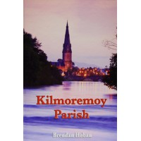 Kilmoremoy Parish ( Hardback)