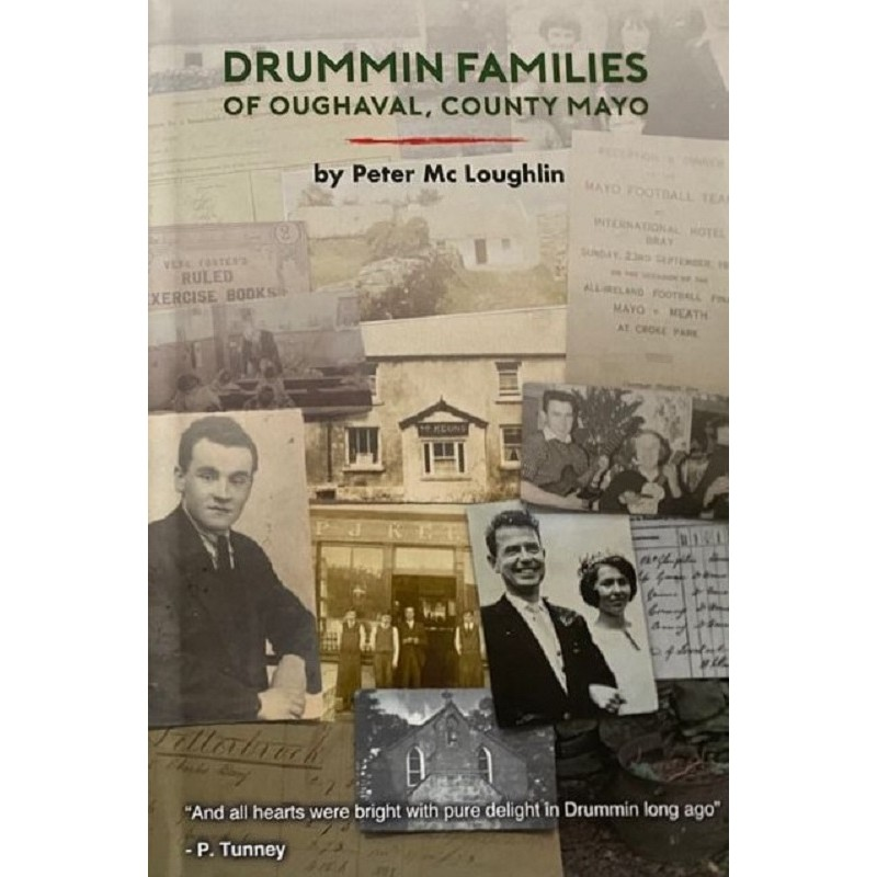 Drummin Families of Oughaval, County Mayo