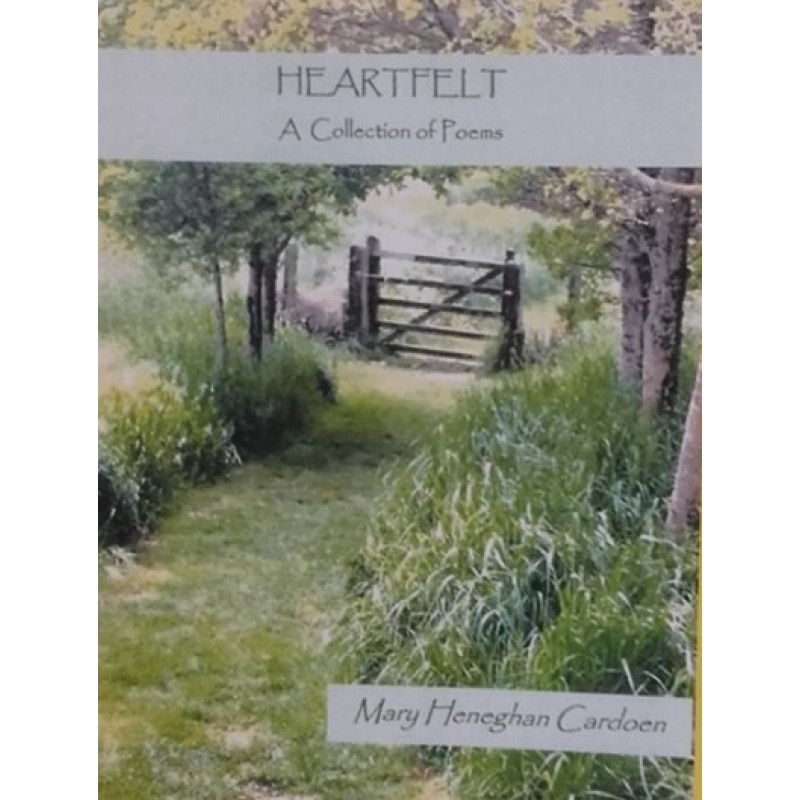 Heartfelt- A Collection of Poems.