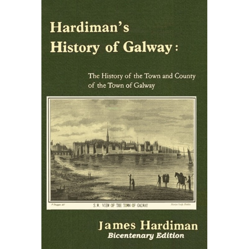 Hardiman's History of Galway