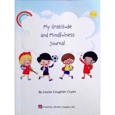 My Gratitude and Mindfulness Journal