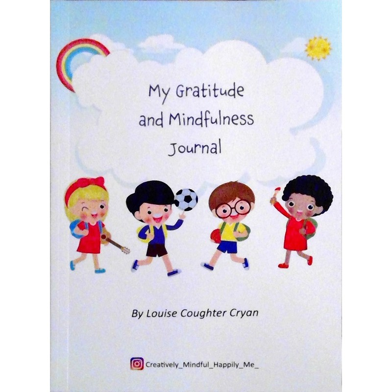 My Gratitude and Mindfulness Journal