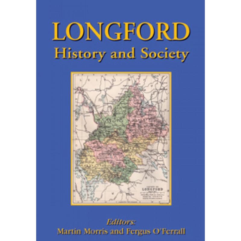 Longford: History and Society