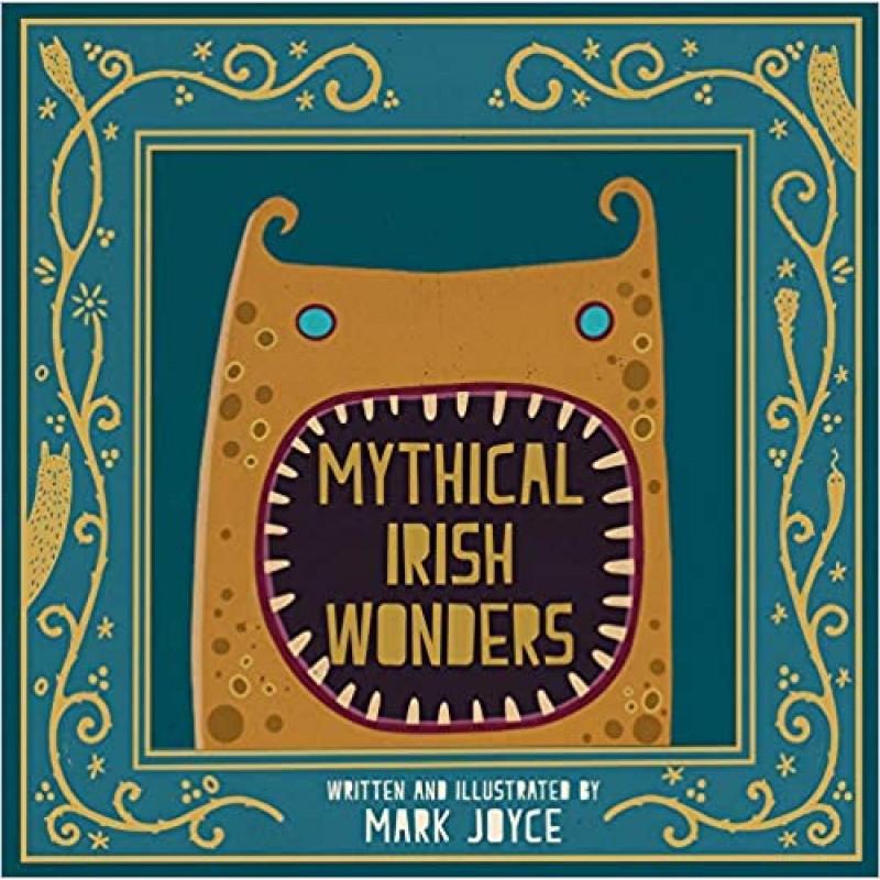 Mythical Irish Wonders