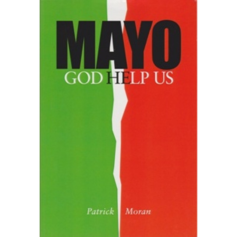 Mayo God Help Us