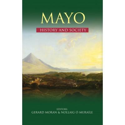 Mayo History and Society ( Hardback)