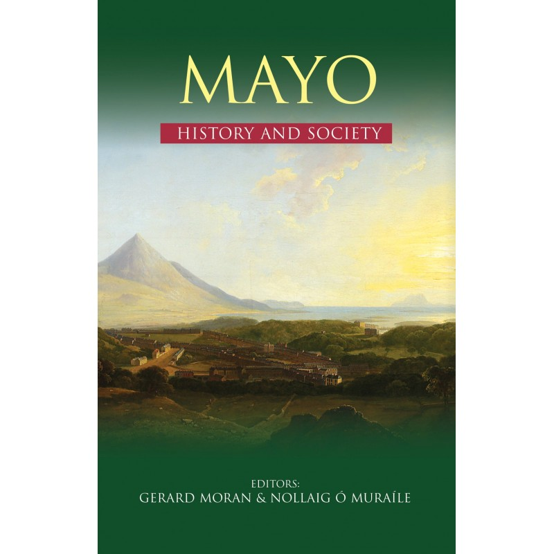 Mayo History and Society ( Hardback)