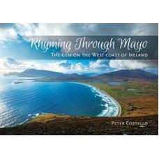 Rhyming Through Mayo - The Gem of the West Coast of Ireland